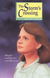 The Storms Crossing: Maggies Triumph Over a Terrible Secret