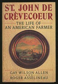 St. John de Crevecoeur: 2the Life of an American Farmer