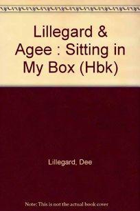 Sitting in My Box