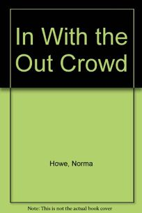 In with the Out Crowd