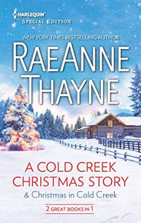 A Cold Creek Christmas Story & Christmas in Cold Creek