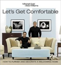 Lets Get Comfortable: How to Furnish and Decorate a Welcoming Home
