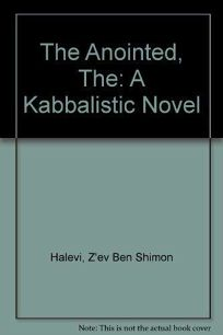 The Anointed: A Kabbalistic Novel