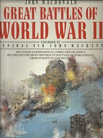 Great Battles of World War II: John MacDonald