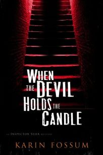 When the Devil Holds the Candle