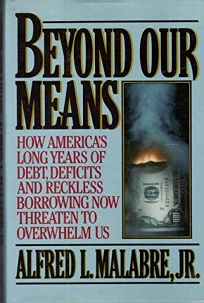 Beyond Our Means: How Americas Long Years of Debt