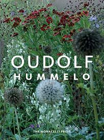 Hummelo: A Journey Through a Plantsmans Life