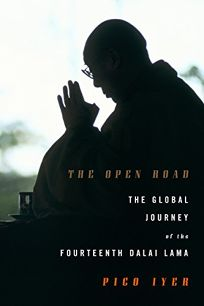The Open Road: The Global Journey of the XIVth Dalai Lama