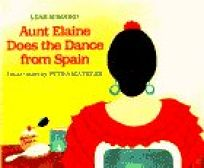 Aunt Elaine Does the Dance from Spain