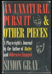 An Unnatural Pursuit & Other Pieces: A Playwrights Journal