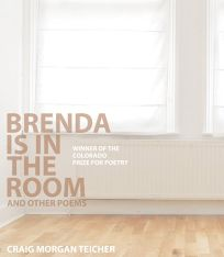 Brenda Is in the Room & Other Poems