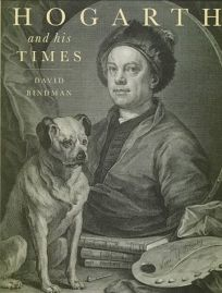 Hogarth and His Times: Serious Comedy