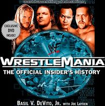 WRESTLEMANIA: The Official  Insiders Story