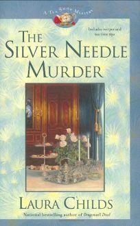 The Silver Needle Murder: Tea Shop Mystery #9