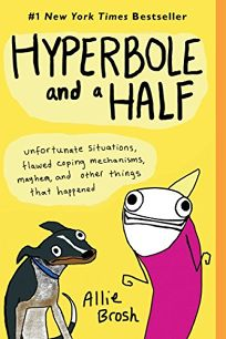 Hyperbole and a Half: Unfortunate Situations