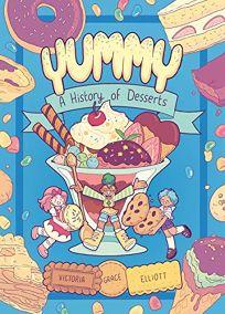 A History of Desserts Yummy #1