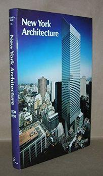 New York Architecture 1970-90