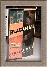 Blackmail: A Stanley Hastings Mystery Novel