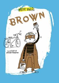 Brown My Alter Ego Is a Superhero #1