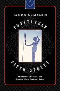 POSITIVELY FIFTH STREET: Murderers