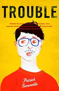 Trouble: Stories