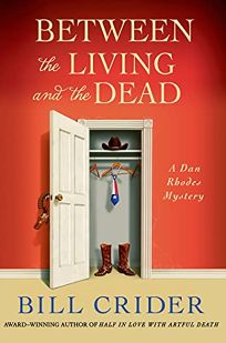 Between the Living and the Dead: A Dan Rhodes Mystery