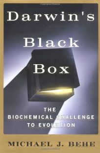 Darwins Black Box: The Biochemical Challenge to Evolution