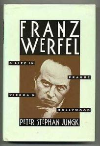 Franz Werfel: A Life in Prague