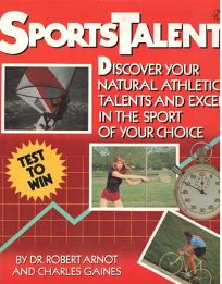 Sportstalent: Discover Your Natural Athletic Talents and Excel in the Sport of Your Choice