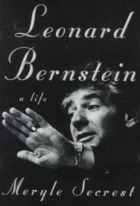 Leonard Bernstein: A Life