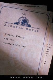 THE ALGERIA HOTEL: France