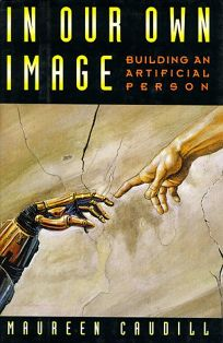 In Our Own Image: Building an Artificial Person
