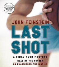 LAST SHOT: A Final Four Mystery
