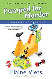 Pumped for Murder: A Dead-End Job Mystery