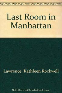 The Last Room in Manhattan