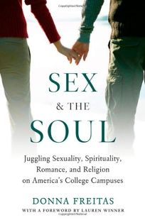Sex and the Soul: Juggling Sexuality