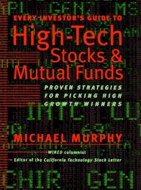 Every Investors Guide to High-Tech Stock