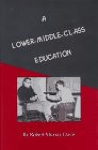 A Lower-Middle-Class Education