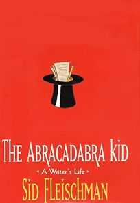 The Abracadabra Kid: A Writers Life