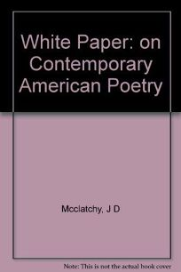 White Paper on Contemporary American Poetry