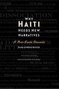 Why Haiti Needs New Narratives: A Post-Quake Chronicle