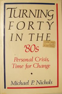 Turning Forty in the Eighties: Personal Crisis