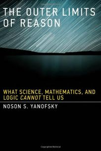 The Outer Limits of Reason: What Science