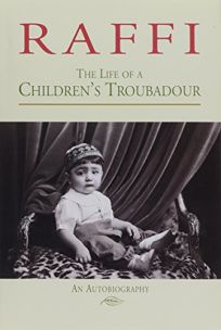 The Life of a Childrens Troubadour: An Autobiography