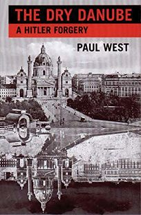 The Dry Danube: A Hitler Forgery