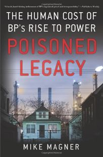 Poisoned Legacy: The Human Cost of BPs Rise to Power