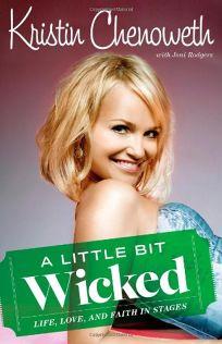 A Little Bit Wicked: Life