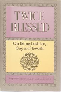 Twice Blessed: On Being Lesbian