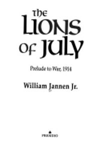 The Lions of July: Prelude to War
