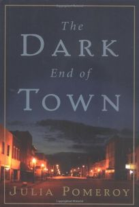 The Dark End of Town